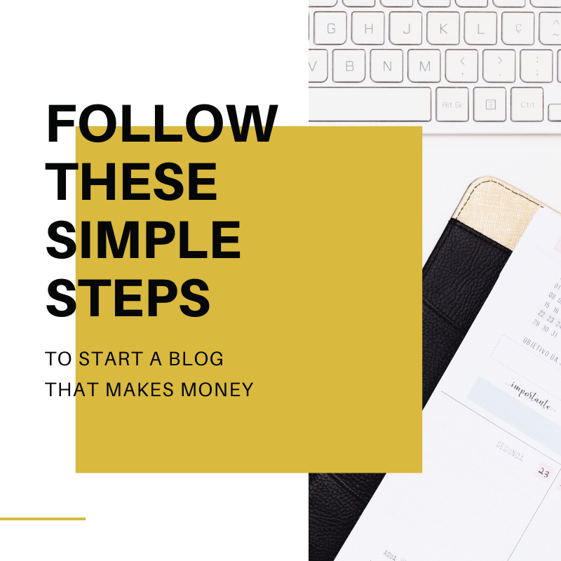 simple steps to start a blog that makes money