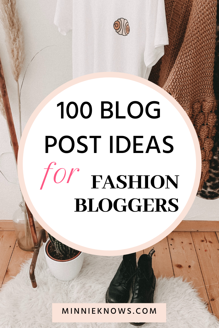 Blog_Post_Ideas_For_Fashion_Bloggers